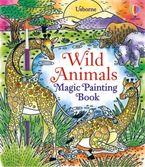 Wild Animals Magic Painting Book
