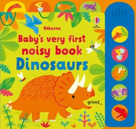 Baby's Very First Noisy Book Dinosaurs