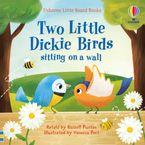 Little Board Books: Two Little Dickie Birds Sitting on a Wall