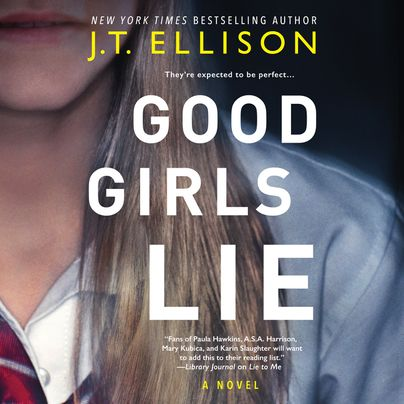 Good Girls Lie Unabridged