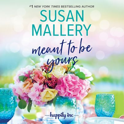 Meant to Be Yours Unabridged