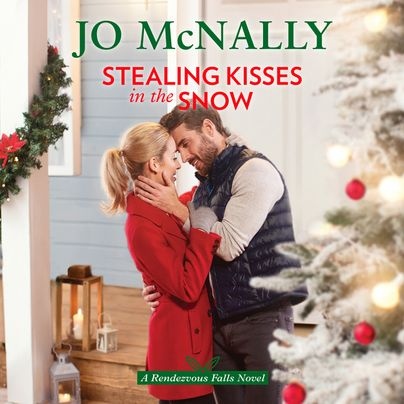 Stealing Kisses in the Snow Unabridged
