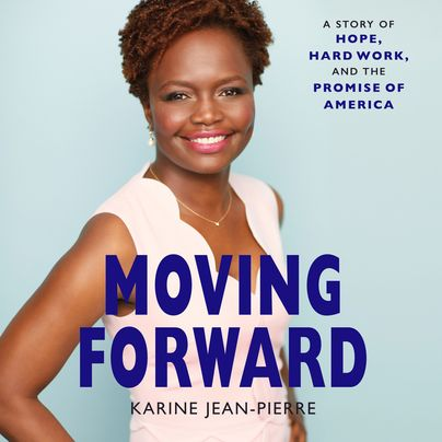 Moving Forward Unabridged