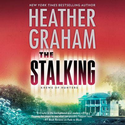 The Stalking Unabridged