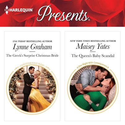 The Greek's Surprise Christmas Bride & The Queen's Baby Scandal Unabridged
