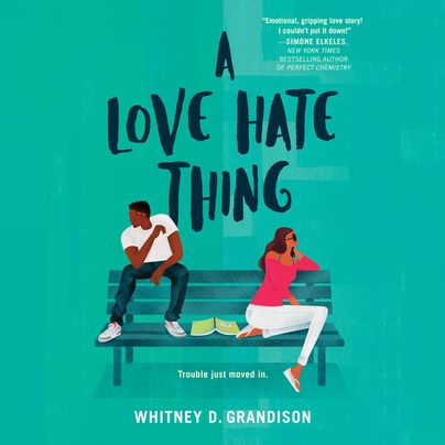A Love Hate Thing Unabridged