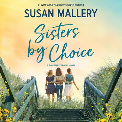 Sisters by Choice Unabridged