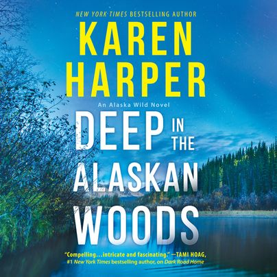 Deep in the Alaskan Woods Unabridged