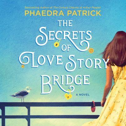The Secrets of Love Story Bridge Unabridged