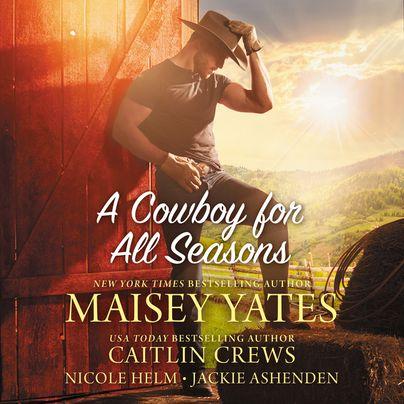 A Cowboy for All Seasons Unabridged