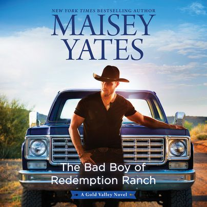 The Bad Boy of Redemption Ranch Unabridged
