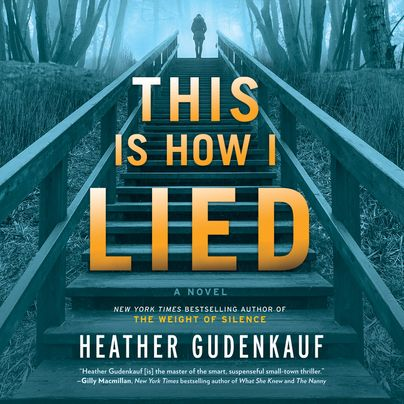 This Is How I Lied Unabridged
