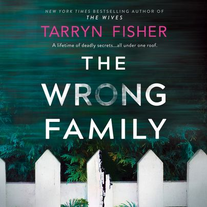 The Wrong Family Unabridged