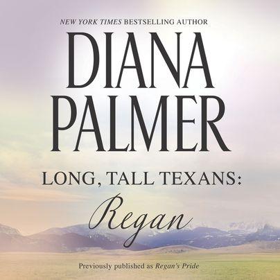 Long, Tall Texans: Regan Unabridged