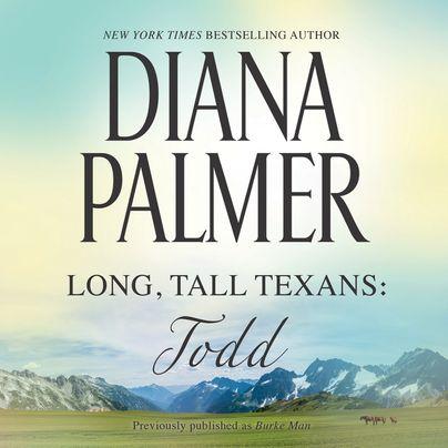 Long, Tall Texans: Todd Unabridged