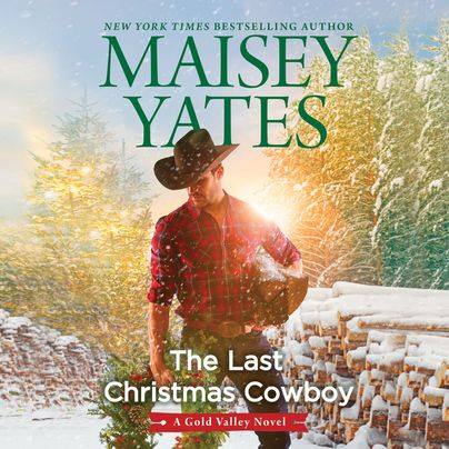 The Last Christmas Cowboy Unabridged