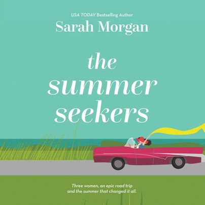 The Summer Seekers Unabridged