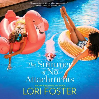 The Summer of No Attachments Unabridged