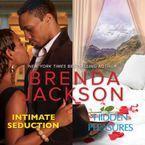 Intimate Seduction & Hidden Pleasures