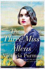The Three Miss Allens eBook  by Victoria Purman