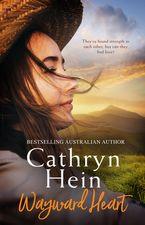 Wayward Heart eBook  by Cathryn Hein