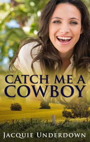 Catch Me A Cowboy book image
