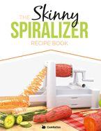 The Skinny Spiralizer Recipe Book eBook  by Cooknation