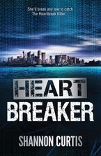 Heart Breaker eBook  by Shannon Curtis