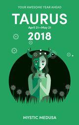 Mystic Medusa: Taurus 2018
