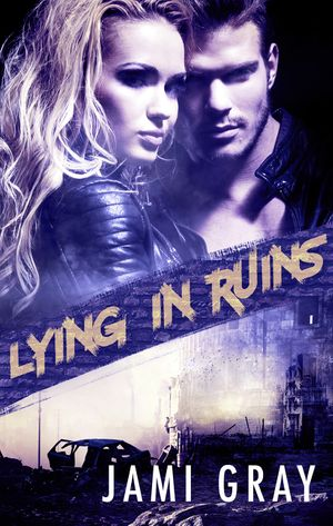 Lying In Ruins (Fate's Vultures, #1) book image