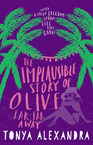 the-implausible-story-of-olive-far-far-away