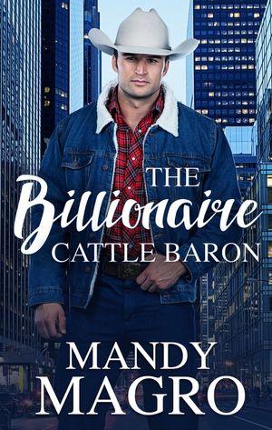 The Billionaire Cattle Baron book image