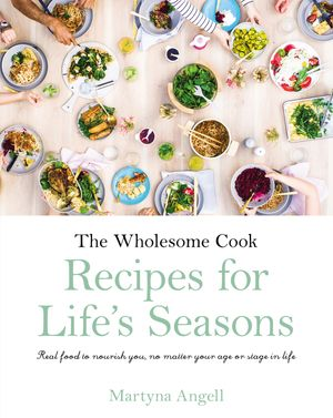 the-wholesome-cook-recipes-for-lifes-seasons