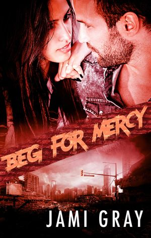 Beg For Mercy (Fate's Vultures, #2) book image