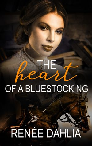 The Heart Of A Bluestocking book image