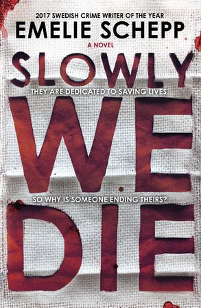 Cover image - Slowly We Die