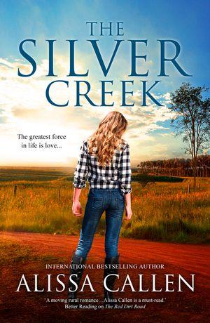 The Silver Creek (A Woodlea Novel, #6) book image