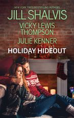 Holiday Hideout/The Thanksgiving Fix/The Christmas Set-Up/The New Year's Deal