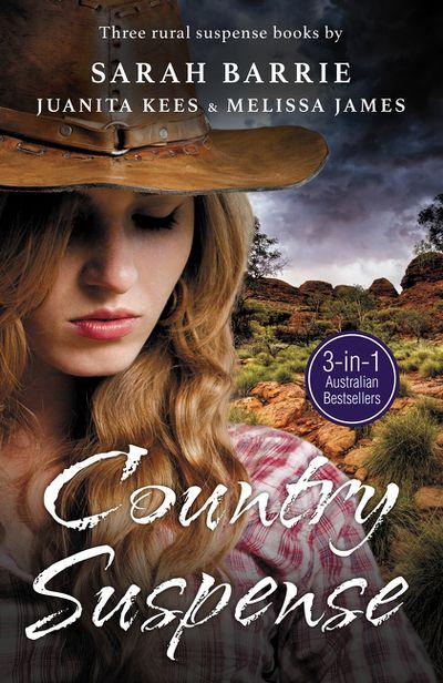 Country Suspense/Legacy Of Hunters Ridge/Secrets at Wongan Creek/Beneaththe Skin