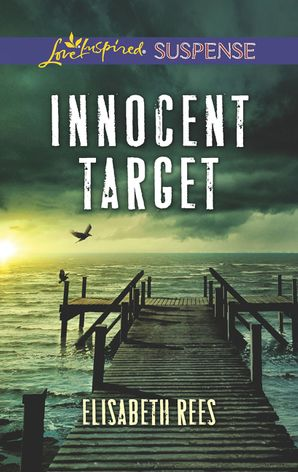 Innocent Target eBook  by Elisabeth Rees