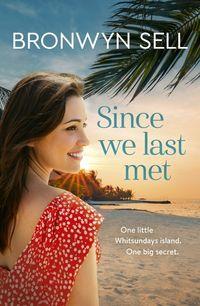 since-we-last-met