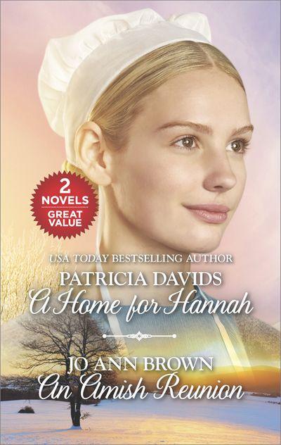 A Home for Hannah/An Amish Reunion