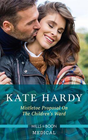 Mistletoe Proposal on the Children's Ward eBook  by Kate Hardy