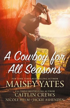 A Cowboy For All Seasons/Spring/Summer book image