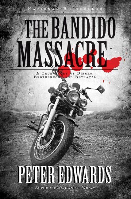 Bandido Massacre, The - Peter Edwards - Paperback