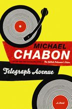 Telegraph Avenue Hardcover  by Michael Chabon