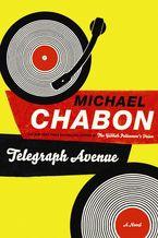 Telegraph Avenue Hardcover  by Michael Chabon