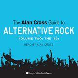 Alan Cross Guide To Alternative Rock Vol 2