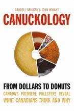 Canuckology Paperback  by Darrell Bricker