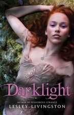 Darklight Paperback  by Lesley Livingston